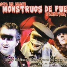 Catálogos de Música: CARNAVAL CADIZ 2008. LIBRETO CHIRIGOTA DEL YUYU. LOS MONSTRUOS DE PUEBLO. 2º PREMIO. Lote 253187495