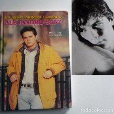 Catálogos de Música: UN ÁNGEL MORTAL LLAMADO ALEJANDRO SANZ LIBRO BIOGRAFÍA ANÁLISIS DATOS FOTOS CANTANTE ESPAÑOL MÚSICA. Lote 124531159