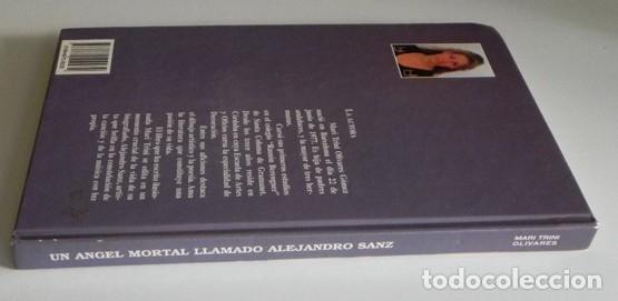 Catálogos de Música: UN ÁNGEL MORTAL LLAMADO ALEJANDRO SANZ LIBRO BIOGRAFÍA ANÁLISIS FOTOS CANTANTE ESPAÑOL MÚSICA ÍDOLO - Foto 7 - 124531159