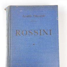 Catálogos de Música: ROSSINI, (ARNALDO FRACCAROLI), LUÍS DE CARALT 1944. Lote 27725061