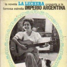 Catálogos de Música: ANTONIO LOSADA : IMPERIO ARGENTINA, LA HISTORIA DE UNA CUPLETISTA (LA LECHERA, 1965) . Lote 125024811