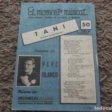 Catálogos de Música: PARTITURA DE PEPE BLANCO-TANI. Lote 125138403
