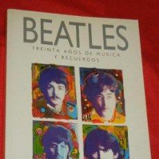 Catálogos de Música: BEATLES. TREINTA AÑOS DE MUSICA Y RECUERDOS, DE GEOFFERY GIULIANO 1991. Lote 125138795