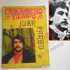 Catálogos de Música: JUAN PARDO - CANCIONERO TIEMPO - INCLUYE FOTOS DEL CANTANTE ESPAÑOL - LETRAS CANCIONES - MÚSICA 1972. Lote 125942459