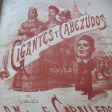Catálogos de Música: PARTITURA GIGANTES Y CABEZUDOS. Lote 125997491