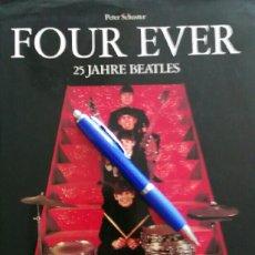 Catálogos de Música: FOUR EVER. 25 JAHRE BEATLES. PETER SCHUSTER. EDIC ALEMANA. 1986. MUCHAS FOTOS.. Lote 127748320
