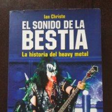 Catálogos de Música: EL SONIDO DE LA BESTIA / IAN CHRISTE / EDICIONES ROBINBOOK / LA HISTORIA DEL HEAVY METAL. Lote 128761155