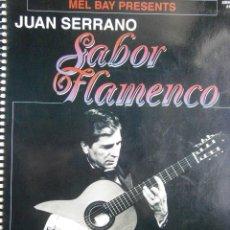 Catálogos de Música: SABOR FLAMENCO JUAN SERRANO MEL BAY 1995. Lote 128831819