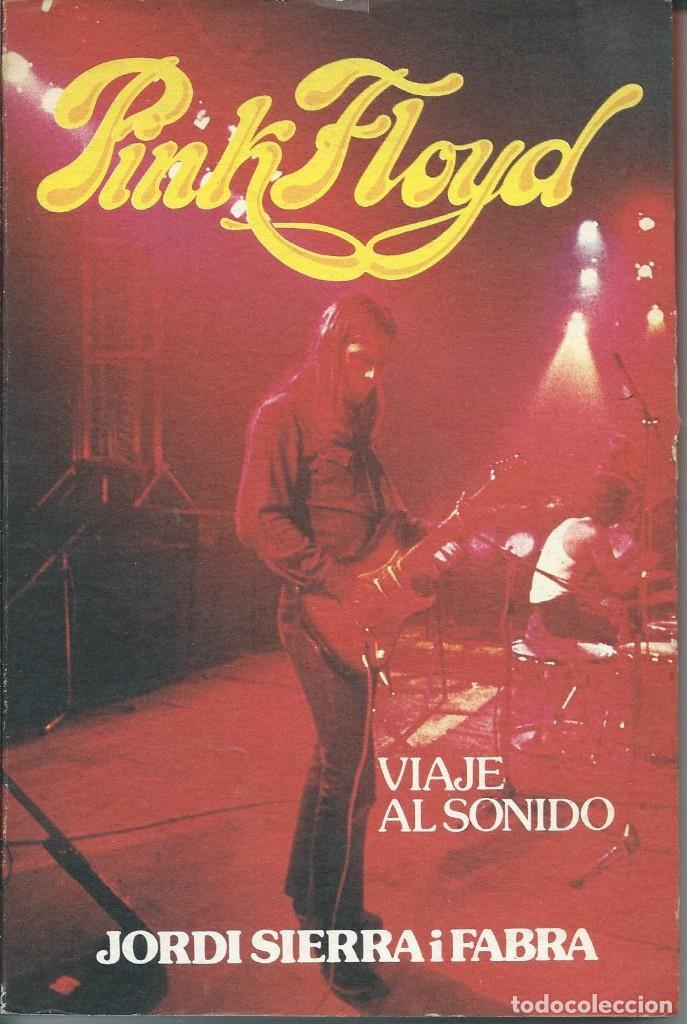 PINK FLOYD (J.SIERRA I FABRA, M.NUESTRO TIEMPO 1979) (Música - Catálogos de Música, Libros y Cancioneros)