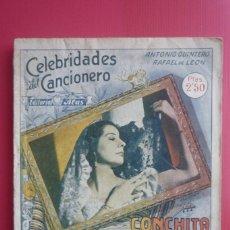 Catálogos de Música: CELEBRIDADES DEL CANCIONERO. COLECCIÓN CONCHITA PIQUER Nº 3. CONTIENE 8 FOTOGRAFÍAS. COMPLETO.. Lote 130125207