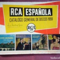 Catálogos de Música: RCA ESPAÑOLA.CATÁLOGO GENERAL DE DISCOS 1959.. Lote 130862236