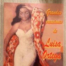 Catálogos de Música: GRANDES CREACIONES DE LUISA ORTEGA - LIBRO DE CANCIONES Y PARTITURAS - QUIROGA - NUEVO. Lote 132027330