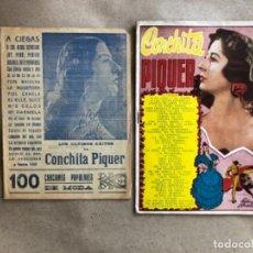 Catálogos de Música: CONCHITA PIQUER. LOTE DE 2 CANCIONEROS CON LOS ÉXITOS DE LA ARTISTA.. Lote 132711218