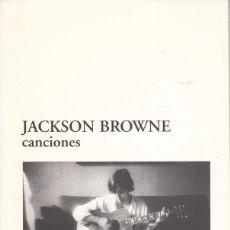 Catálogos de Música: JACKSON BROWNE. CANCIONES. FANZINE 1996. Lote 133183798