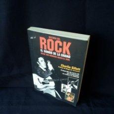 Catalogues de Musique: CHARLIE GILLETT - HISTORIA DEL ROCK, EL SONIDO DE LA CIUDAD DESDE SUS ORIGENES HASTA EL SOUL - 2003. Lote 133280158