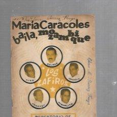Catálogos de Música: CANCIONERO. MARIA CARACOLES BAILA, MOZAMBIQUE. LOS ZAFIROS. 32 PAGINAS. RUSTICA. VER. Lote 133513018