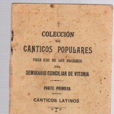 Catálogos de Música: COLECCION DE CANTICOS POPULARES PARA USO DE LOS ALUMNOS DEL SEMINARIO CONCILIAR DE VITORIA. 1910. Lote 133915217