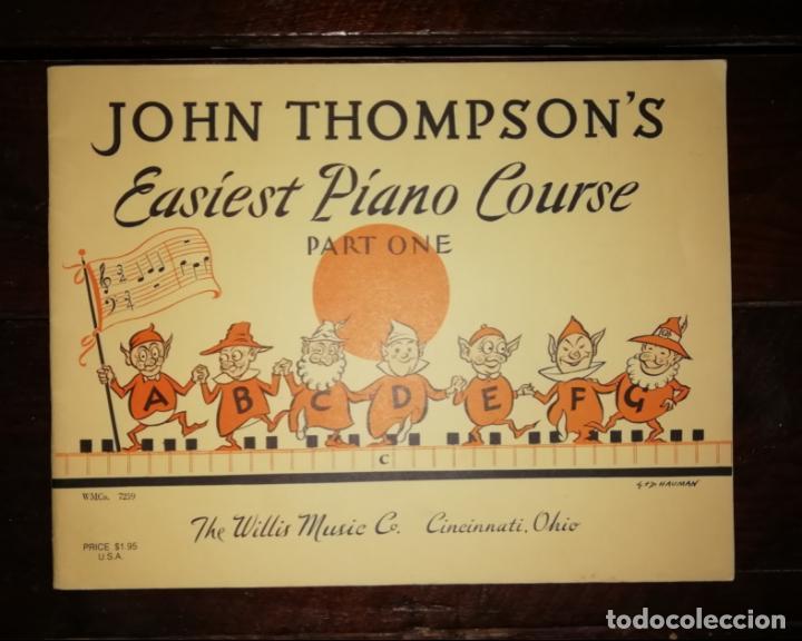 JOHN THOMPSON´S EASIEST PIANO COURSE PART ONE - LIBRETO - (INGLÉS) TAMAÑO DIN A4 APROX (Música - Catálogos de Música, Libros y Cancioneros)
