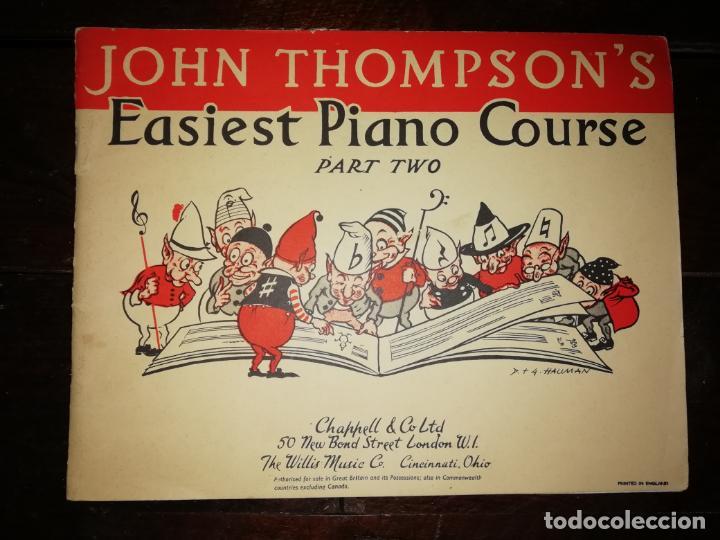 JOHN THOMPSON´S EASIEST PIANO COURSE PART TWO - LIBRETO - (INGLÉS) TAMAÑO DIN A4 APROX (Música - Catálogos de Música, Libros y Cancioneros)