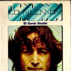 Catálogos de Música: JORDI SIERRA I FABRA : JOHN LENNON, EL GENIO BEATLE (NUESTRO TIEMPO, 1978). Lote 135290278
