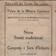 Catálogos de Música: CATÁLOGO PALAU DE LA MÚSICA CATALANA MESTRE JOAN LLONGUERAS 1936 - CANÇONS I JOCS D,INFANTS. Lote 136616834