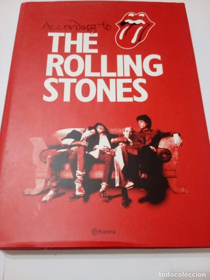 ACCORDING TO THE ROLLING STONES ( EN CASTELLANO) - MICK JAGGER; KEITH RICHARDS; CHARLIE WATTS; RONNI (Música - Catálogos de Música, Libros y Cancioneros)