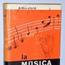 Catálogos de Música: LA MÚSICA DEL SIGLO XX. Lote 139594626