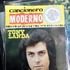 Catálogos de Música: CANCIONERO ORIGINAL FONDO DE EDITORIAL BARCELONA TONY LANDA NUEVO MARAVILLA AÑOS 70. Lote 139951210