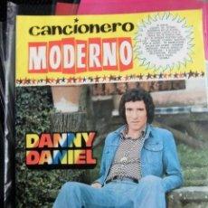 Catálogos de Música: CANCIONERO ORIGINAL FONDO DE EDITORIAL BARCELONA DANNY DANIEL NUEVO MARAVILLA AÑOS 70. Lote 143148597