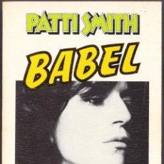 Catálogos de Música: M - PATTI SMITH - BABEL - ANAGRAMA 1979207. Lote 142924694