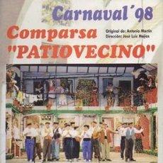 Catálogos de Música: LIBRETO COMPARSA PATIOVECINO - CARNAVAL 1998. - MARTIN, ANTONIO - A-C-1997. Lote 144037166