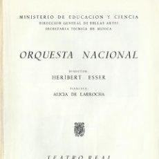 Catálogos de Música: PROGRAMA ORQUESTA NACIONAL TEATRO REAL TEMPORADA 1968. HERIBERT ESSER, ALICIA DE LARROCHA.. Lote 145596054
