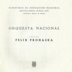 Catálogos de Música: PROGRAMA. ORQUESTA NACIONAL. MÚSICA. 1959. MADRID. FÉLIX PROHASKA DIRECTOR.. Lote 139708574