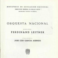 Catálogos de Música: PROGRAMA ORQUESTA NACIONAL MÚSICA TEMPORADA 1963. FERDINAND LEITNER, JOSÉ LUIS GARCÍA ASENSIO.. Lote 145616334