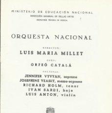 Catálogos de Música: PROGRAMA ORQUESTA NACIONAL MÚSICA TEMPORADA 1963. LUIS MARÍA MILLET, ORFEÓ CATALÀ. Lote 145616818