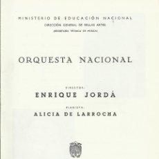 Catálogos de Música: PROGRAMA ORQUESTA NACIONAL MÚSICA TEMPORADA 1963. ENRIQUE JORDÁ, ALICIA DE LARROCHA.. Lote 145617558