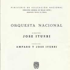 Catálogos de Música: PROGRAMA ORQUESTA NACIONAL MÚSICA TEMPORADA 1964. JOSÉ ITURBI, AMPARO ITURBI.. Lote 210713710