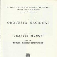 Catálogos de Música: PROGRAMA ORQUESTA NACIONAL MÚSICA TEMPORADA 1964. CHARLES MUNCH, NICOLE HENRIOT-SCHWEITZER.. Lote 145620266