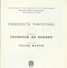 Catálogos de Música: PROGRAMA ORQUESTA NACIONAL. PALACIO DE LA MÚSICA. 1966. FRÜHBECK DE BURGOS. VÍCTOR MARTÍN.. Lote 210714124