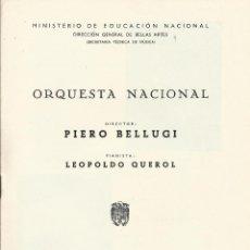Catálogos de Música: PROGRAMA ORQUESTA NACIONAL MÚSICA TEMPORADA 1965. PIERO BELLUGI DIRECTOR, LEOPOLDO QUEROL PIANISTA.. Lote 145623938