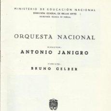 Catálogos de Música: PROGRAMA ORQUESTA NACIONAL MÚSICA TEMPORADA 1966. ANTONIO JANIGRO DIRECTOR. BRUNO GELBER PIANISTA.. Lote 145625054