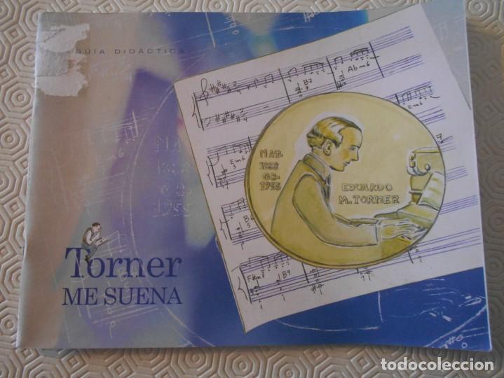 TORNER ME SUENA. GUIA DIDACTICA. / TORNER SUENAME. GUIA DIDAUTICA. EN CASTELLANO Y EN ASTURIANO. 18 (Música - Catálogos de Música, Libros y Cancioneros)