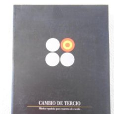 Catálogos de Música: CAMBIO DE TERCIO. MUSICA ESPAÑOLA PARA CUARTETO DE CUERDA. CAJA DE ASTURIAS, 1995. RUSTICA CON SOLAP. Lote 146561286