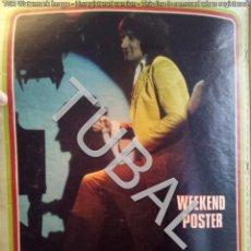 Catálogos de Música: TUBAL POSTER ROD STEWART EN REVISTA WEEKEND MAYO 1973 36 CM 40 PGS. Lote 147196906