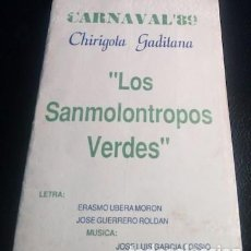 Catálogos de Música: CARNAVAL DE CÁDIZ 1989, LIBRETO DE LA CHIRIGOTA LOS SANMOLONTROPOS VERDES. Lote 147687362