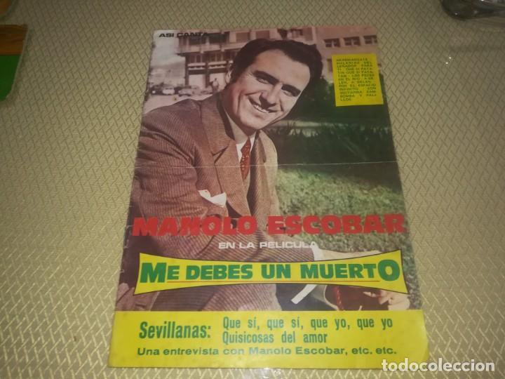 CANCIONERO MANOLO ESCOBAR EN LA PELÍCULA ME DEBES UN MUERTO ED. ALAS 10 PTAS 1971 M. FOTOS (Música - Catálogos de Música, Libros y Cancioneros)