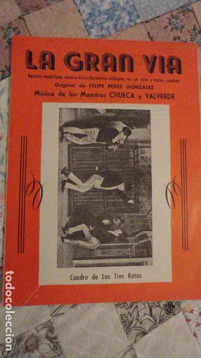 LA GRAN VIA.FELIPE PEREZ GONZALEZ.CHUECA Y VALVERDE.REVISTA MADRILEÑA COMICO-LIRICA-CALLEJERA (Música - Catálogos de Música, Libros y Cancioneros)