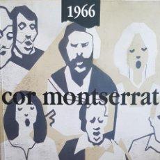 Catálogos de Música: COR MONTSERRAT / 1966-2006. 40 ANIVERSARI / LIBRO HISTÓRICO-MUSICAL. TERRASSA.. Lote 148780478