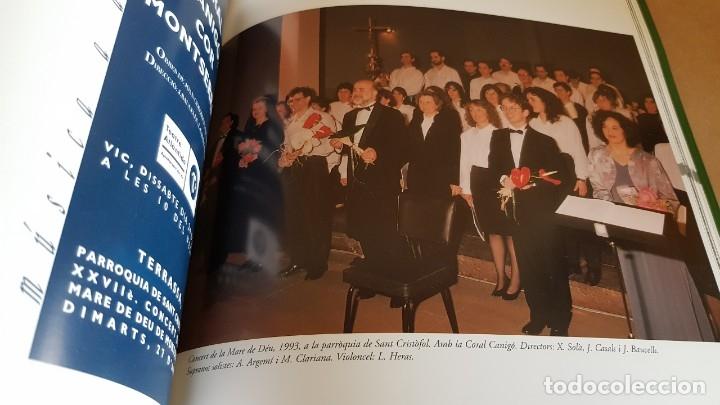 Catálogos de Música: COR MONTSERRAT / 1966-2006. 40 ANIVERSARI / LIBRO HISTÓRICO-MUSICAL. TERRASSA. - Foto 9 - 148780478