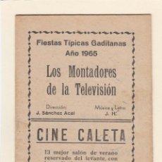 Catálogos de Música: FIESTAS TÍPICAS GADITANA (CARNAVAL DE CÁDIZ).LIBRETO DE LOS MONTADORES DE LA TELEVISIÓN.AÑO 1965. Lote 149230166